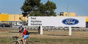 Usine Ford Bordeaux : le gouvernement peut il contraindre ford maintenir l usine de blanquefort 33 sud ~ Medecine-chirurgie-esthetiques.com Avis de Voitures