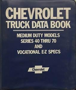 1985 Chevrolet And Gmc Medium Duty C50 C60 C70 Gas Wiring