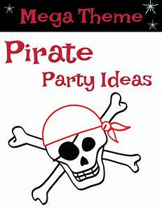 Coolest Pirate Birthday Party Ideas