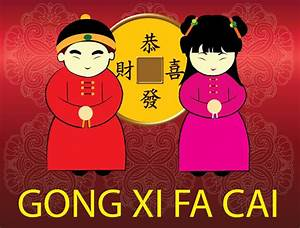 Gong Xi Fa Chai – Happy Chinese New Year | Our Lovely World