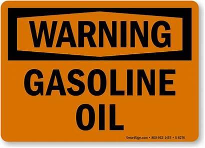 Sign Oil Warning Gasoline Signs Osha Caution