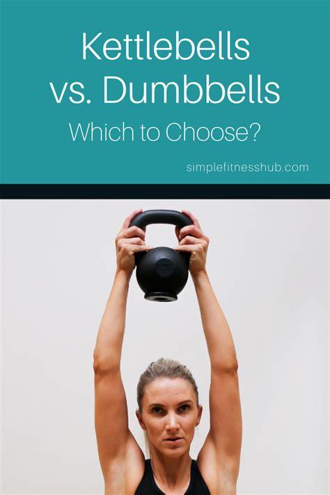 vs kettlebell dumbbells