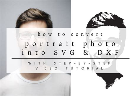 You can also select output jpg quality/size ratio. How to Convert a Portrait Photo Into SVG & DXF Cuttable File