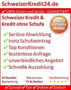 Kredit Sofortauszahlung Trotz Schufa : willkommen auf schweizerkredit24 schweizer kredit und ~ Kayakingforconservation.com Haus und Dekorationen