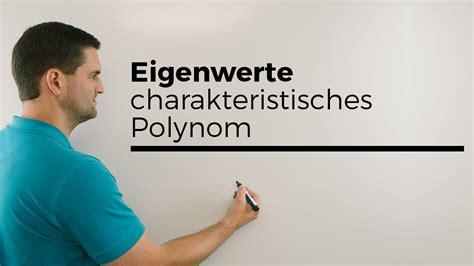 eigenwerte charakteristisches polynom beispiel