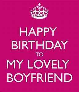 Happy Birthday To My Boyfriend Quotes. QuotesGram