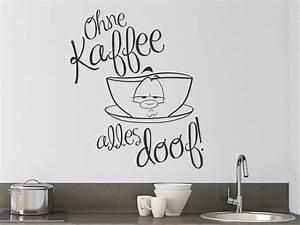 Tattoos Für Die Wand : wandtattoo ohne kaffee alles doof mit kaffeetasse ~ Orissabook.com Haus und Dekorationen