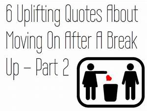 After A Break Up Quotes About Moving On. QuotesGram