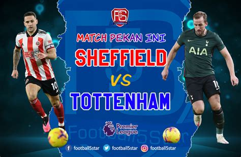 Sheffield United Vs Tottenham : English Premier League ...