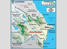 Azerbaijan Map Geography of Azerbaijan Map of