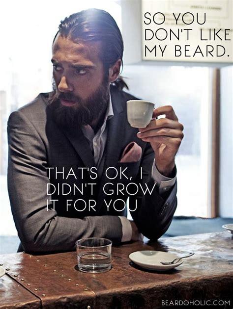 Bearded Man Meme - best beard memes and quotes beardoholic