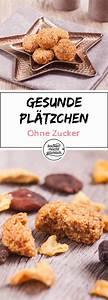 Cookies Ohne Zucker : die besten 25 kekse ohne zucker ideen auf pinterest cookies backen ohne zucker kuchen ohne ~ Orissabook.com Haus und Dekorationen