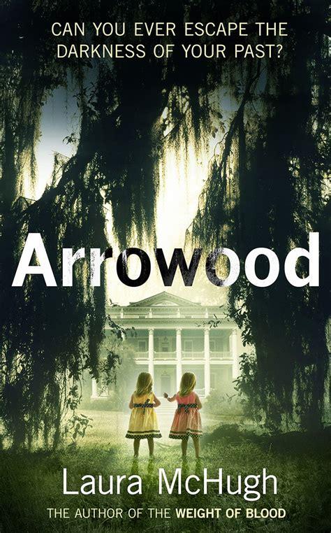 Arrowood A Novel by Extract Arrowood By Mchugh Dead