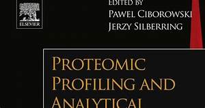 Proteomic Profiling And Analytical Chemistry 2nd Edition