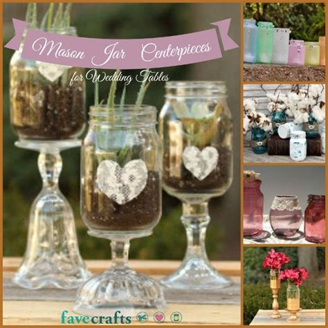 mason jar centerpieces   perfect wedding table