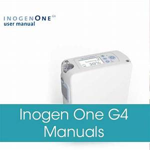 Inogen One G4 Manual And Product Guides