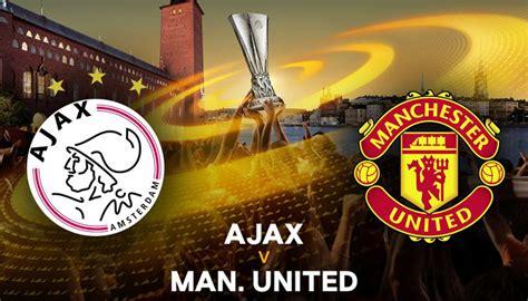 Europa League Final Manchester United Ajax Live