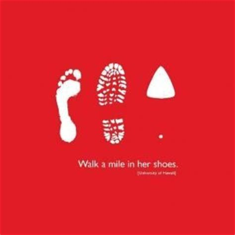 Walk A Mile In Her Shoes Quotes