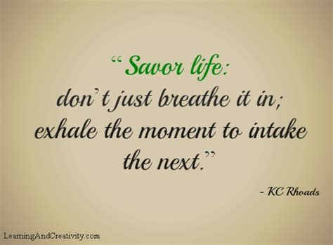 savor life motivational quote