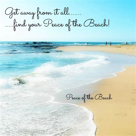 Find Your Peace On The Beach Quote Via Peace Of The Beach