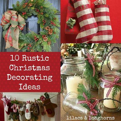 rustic christmas decorating ideas lilacs