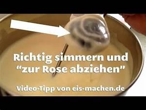 Eis Zur Rose Abziehen : richtig zur rose abziehen und simmern youtube ~ Lizthompson.info Haus und Dekorationen
