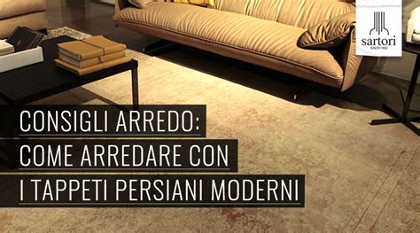 tappeti persiani moderni consigli arredo come arredare con i tappeti persiani moderni