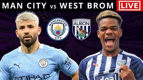MAN CITY vs WEST BROM - LIVE STREAMING - Premier League ...