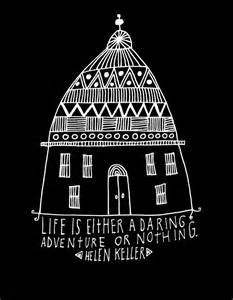 Helen Keller Quote Life Is Daring Adventure