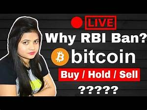Why RBI Ban CryptoCurrency in India ? Bitcoin Buy/Sell ...