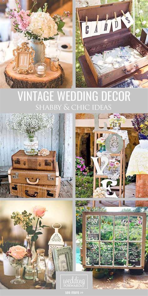 Shabby & Chic Vintage Wedding Decor Ideas Vintage