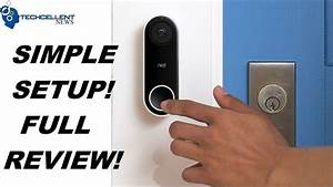 Nest Hello Doorbell Easy Installation And Full Review