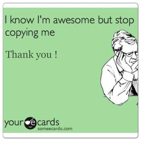 Annoying Copycat Quotes