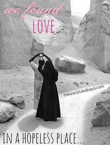 We Found Love In A Hopeless Place » Blue Abaya