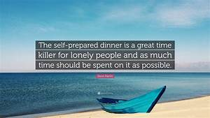 Steve Martin Qu... Lonely Dinner Quotes