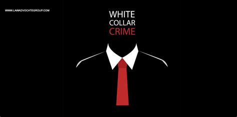 White-Collar Crime - By The Law Advocate Group