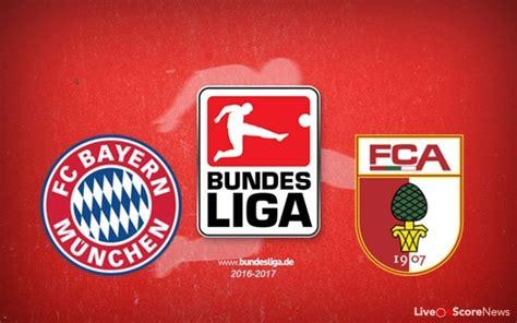 Sigue la cobertura en vivo del partido bayern munich vs f. Bayern Munich vs Augsburg Preview and Prediction Bundesliga 2017   LiveonScore.com