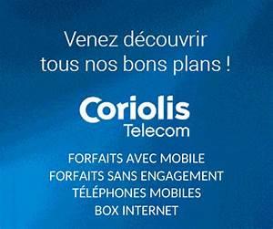 Comparaison Forfait Internet : coriolis promos sur forfaits mobile et box internet maxibonsplans ~ Medecine-chirurgie-esthetiques.com Avis de Voitures