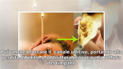 candela cerume come togliere il tappo di cerume e pulire le orecchie