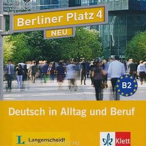 Berliner Platz 1 Neu Pdf : berliner platz 4 neu audio cd 2 deutsch in alltag und ~ Jslefanu.com Haus und Dekorationen