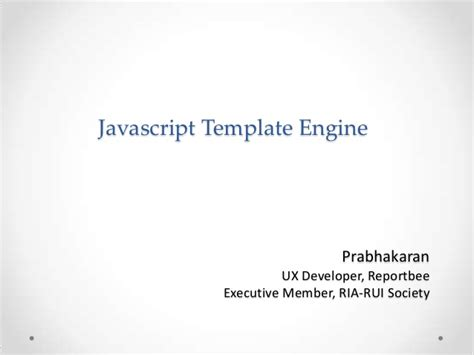Javascript Template Engines Javascript Template Engine Getting Started