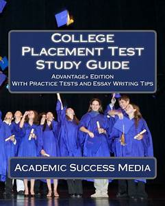 College Placement Test Study Guide  Advantage  Edition