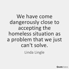 7 Best Homelessness Quotes images in 2017 | Homeless ...