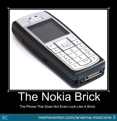 Nokia Brick Phone Meme - the nokia brick by arianna moscone 5 meme center