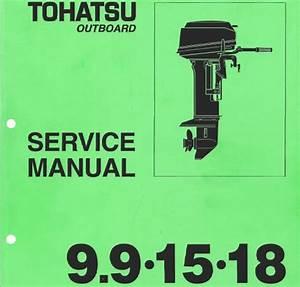 Tohatsu 9 9hp   15hp   18hp Outboard Service Repair Manual