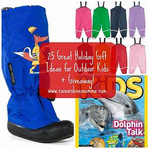 25 Great Holiday Gift Ideas For Outdoor Kids