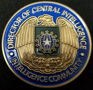 CIA Central Intelligence Agency DCI Director of Central ...