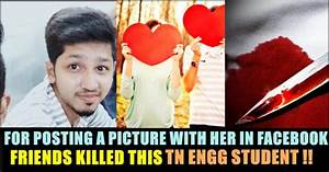 Tamilnadu Engineering Student Killed By His Own Friends ...