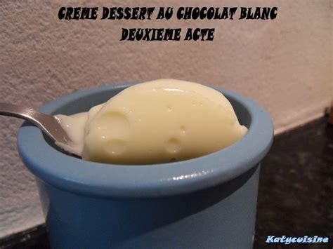 creme dessert au chocolat blanc