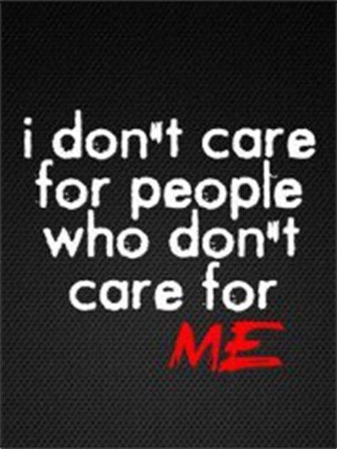 I Don Care Attitude Quotes